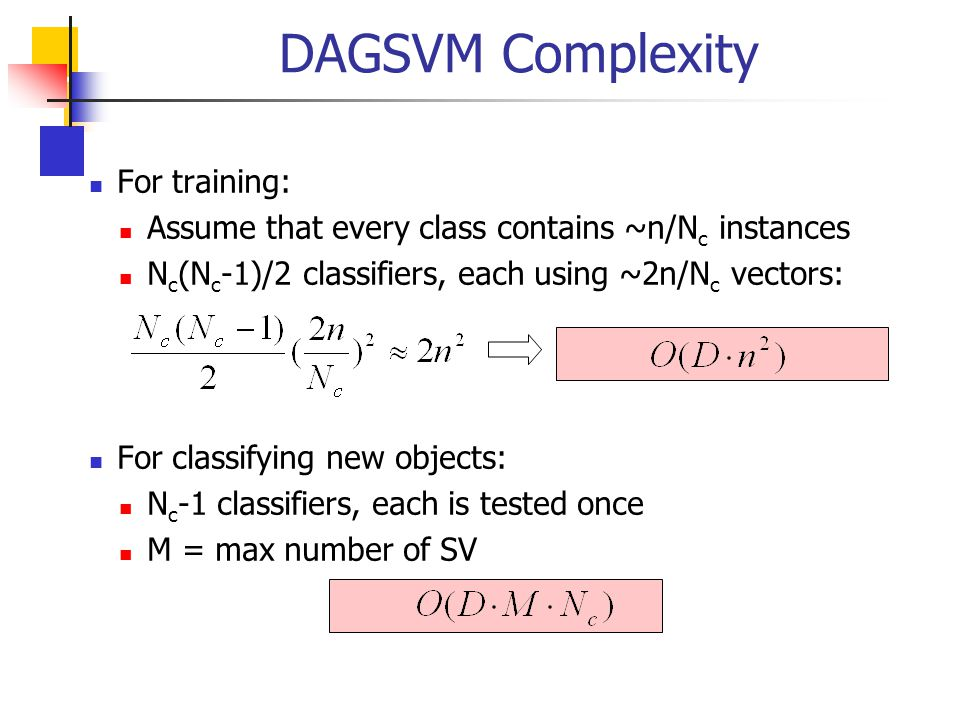 DAGSVM Complexity For training: