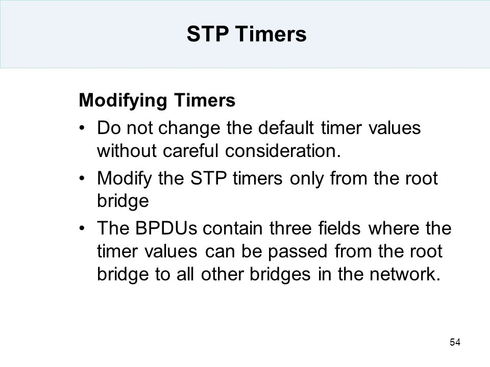 STP Timers Modifying Timers