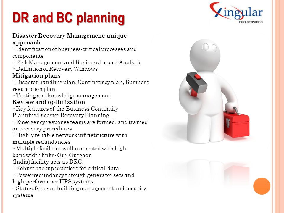 DR and BC planning Disaster Recovery Management: unique approach