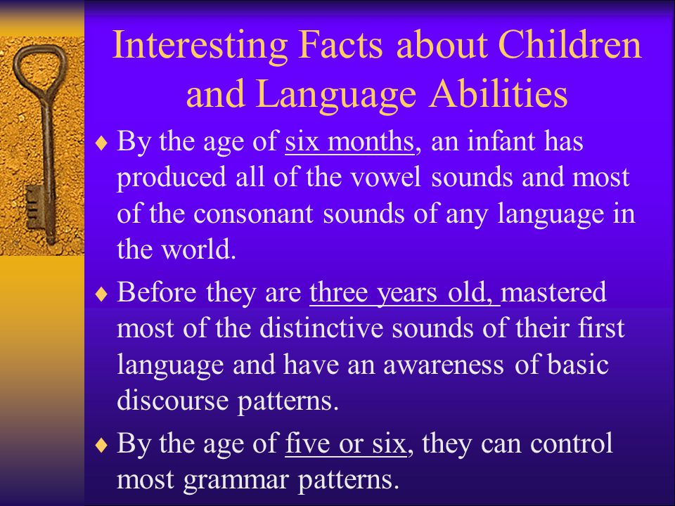 Interesting Facts about Children and Language Abilities