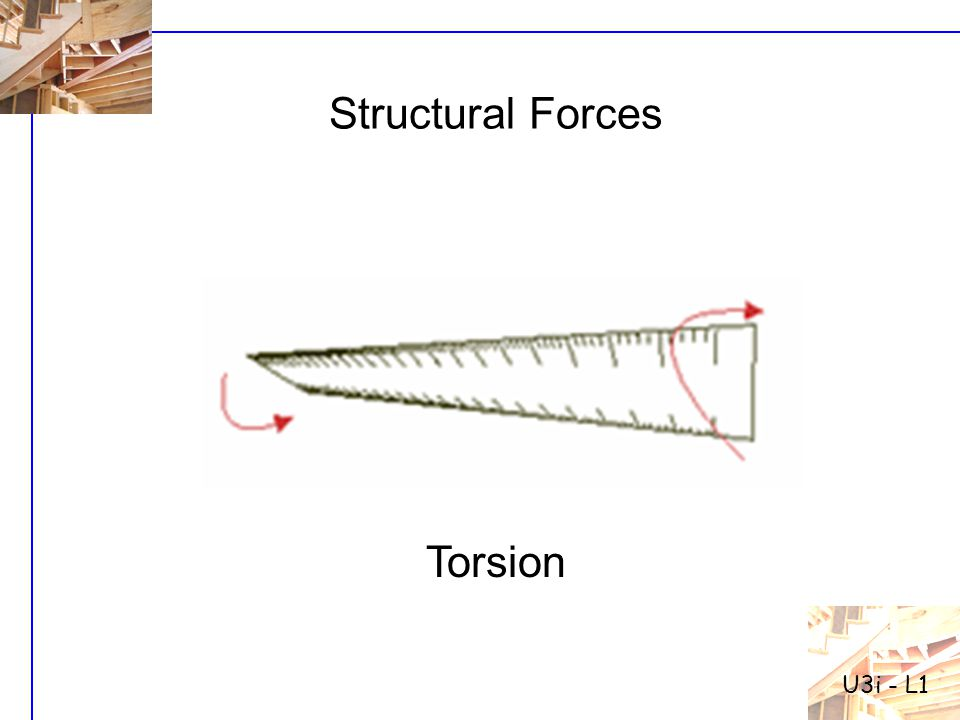 U3i - L1 Structural Forces Torsion