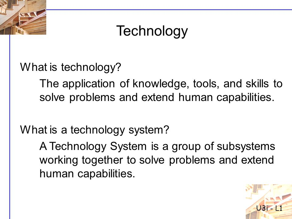 Technology What is technology