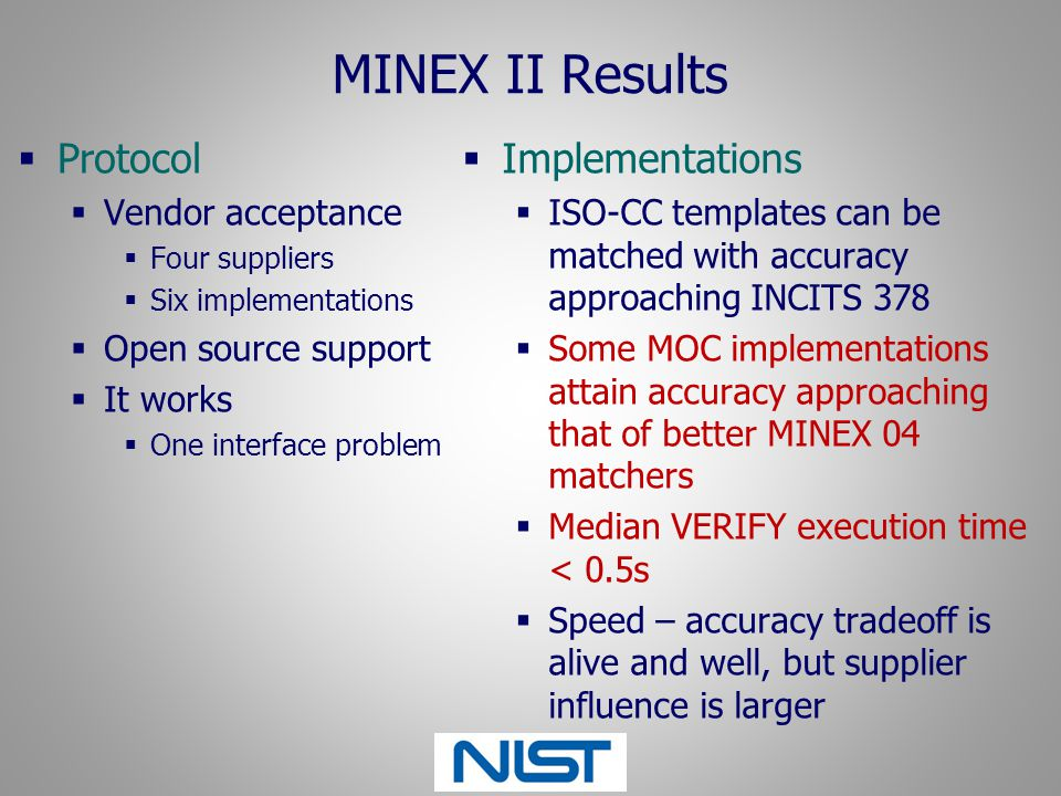 MINEX II Results Protocol Implementations Vendor acceptance