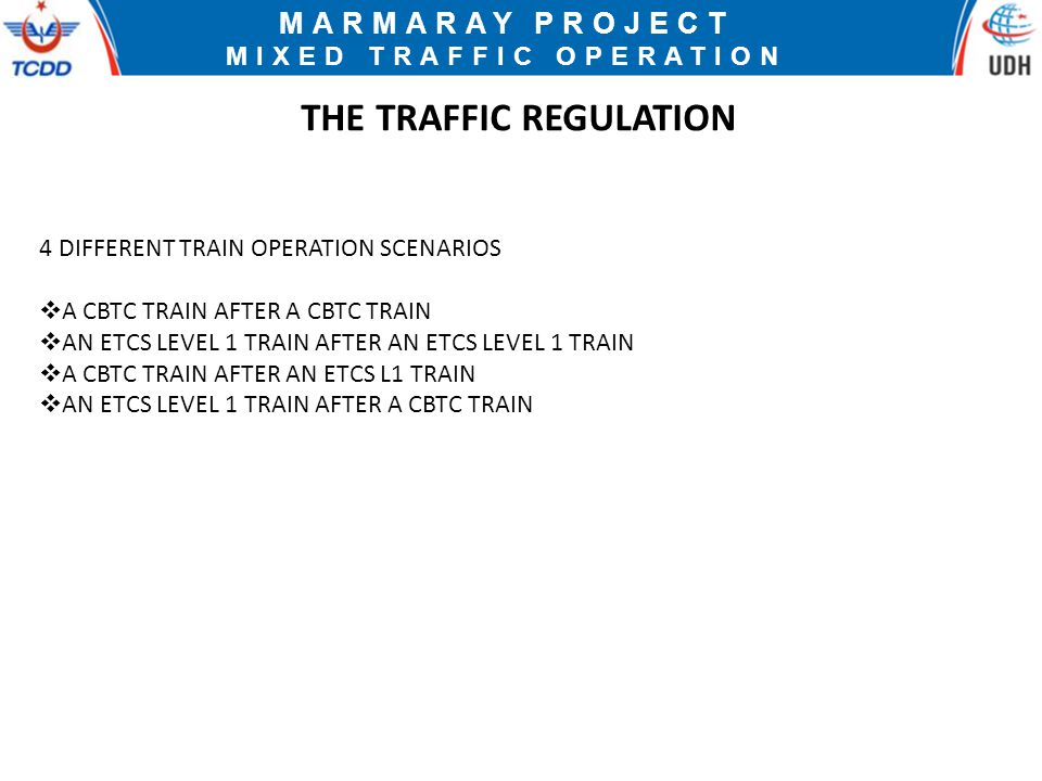 MIXED TRAFFIC OPERATION THE TRAFFIC REGULATION