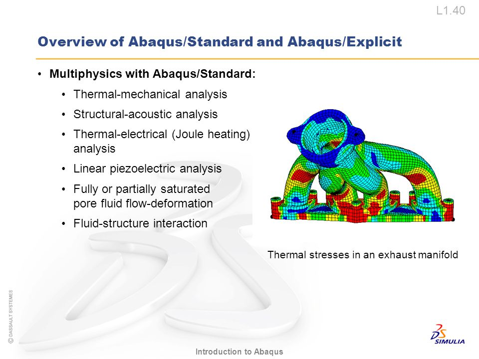 Overview of Abaqus/Standard and Abaqus/Explicit