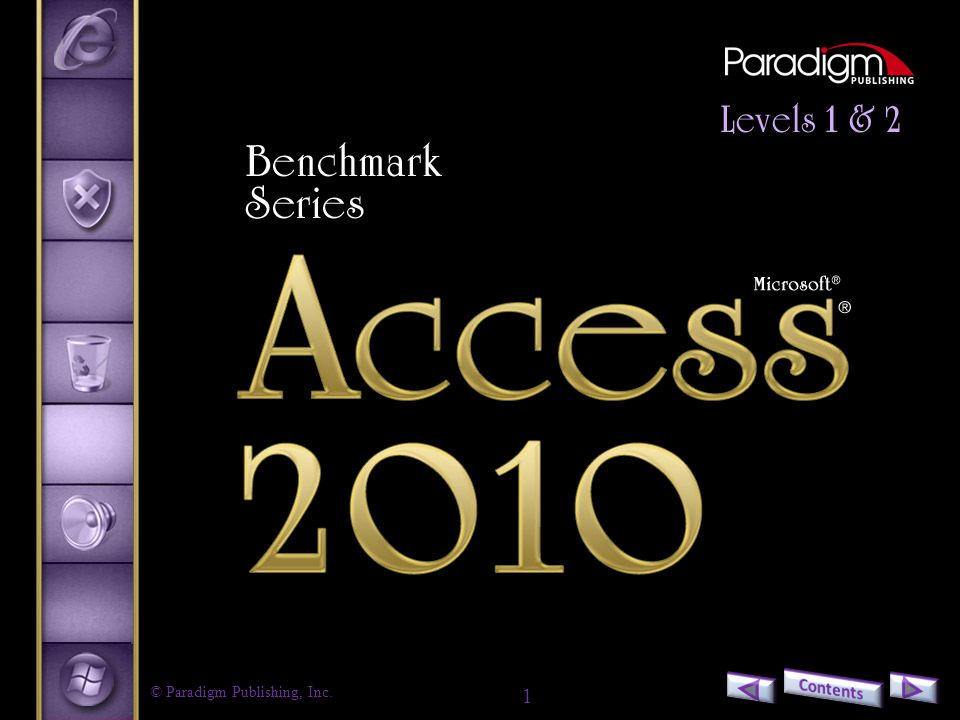 Benchmark Series Microsoft Access 2010 Level 1