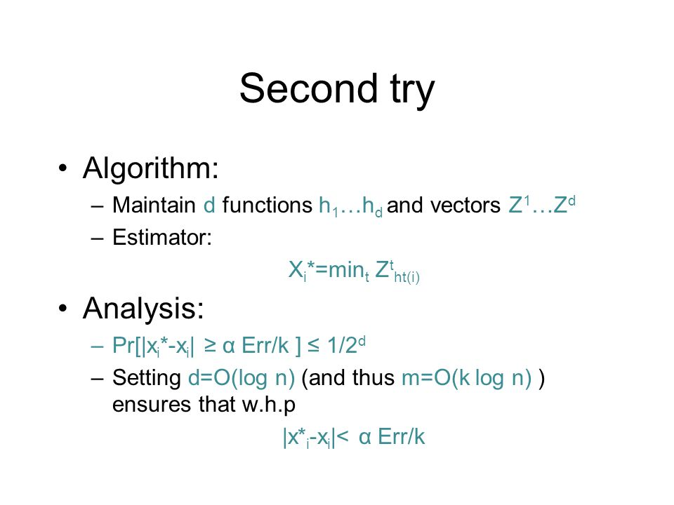 Second try Algorithm: Analysis: