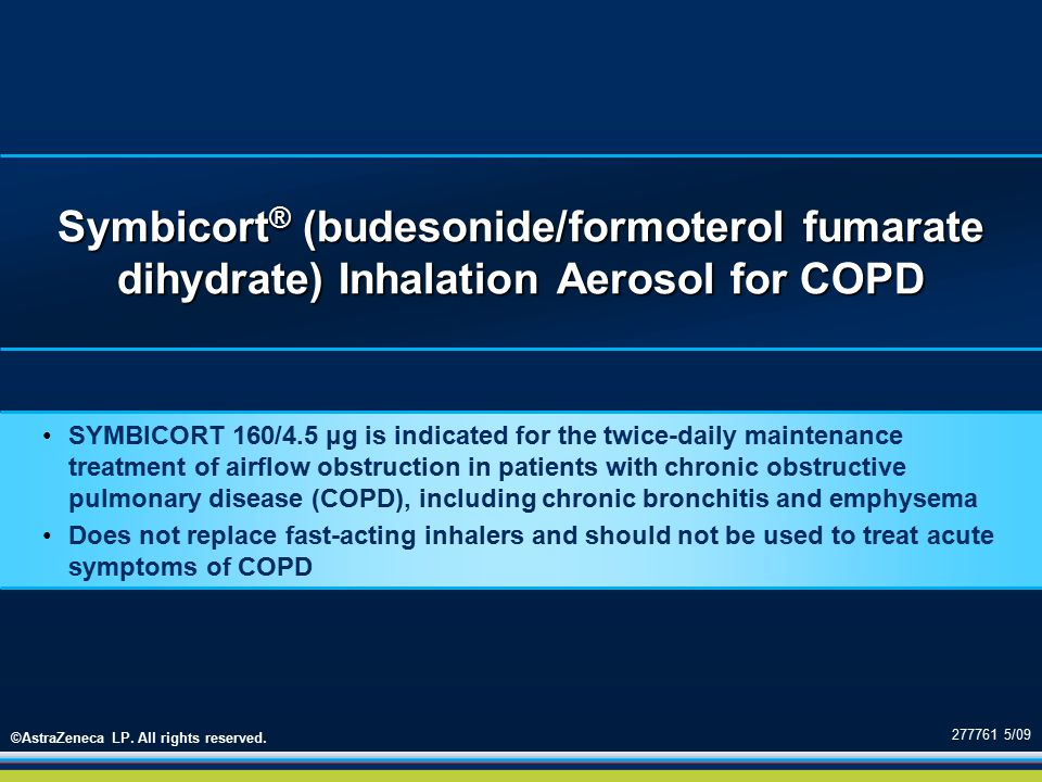 Symbicort® (budesonide/formoterol fumarate dihydrate) Inhalation Aerosol for COPD