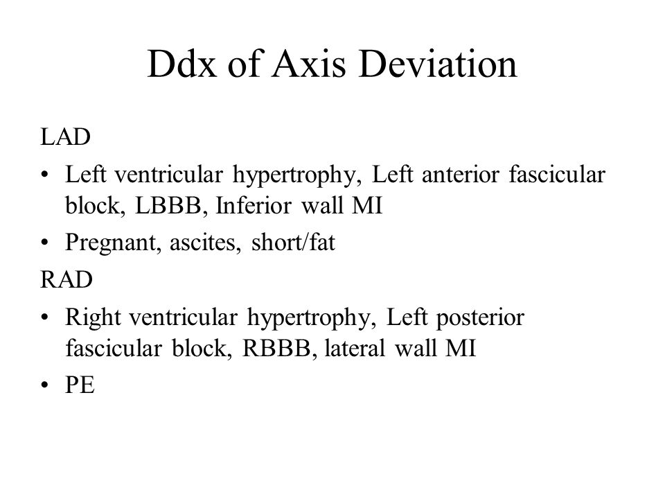 Ddx of Axis Deviation LAD