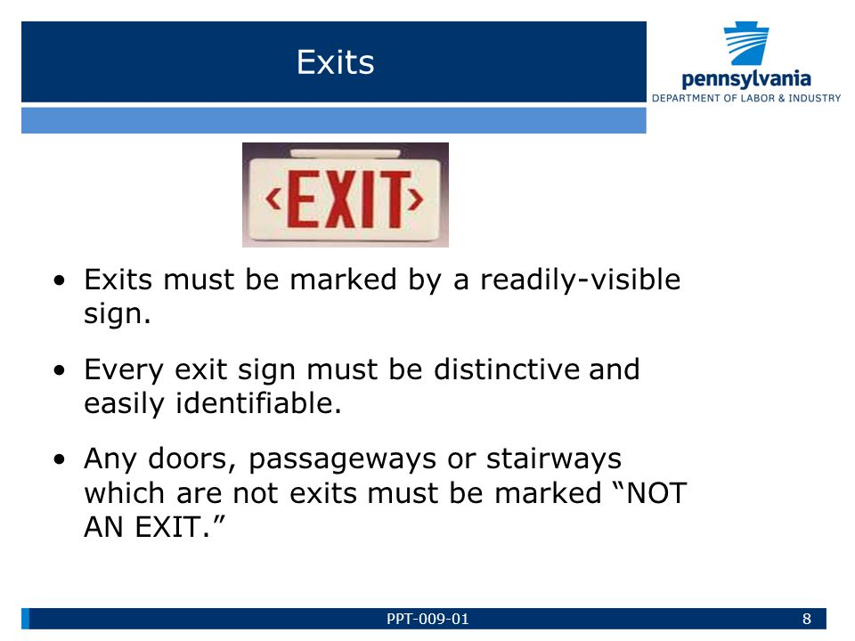 Exits Exits must be marked by a readily-visible sign.