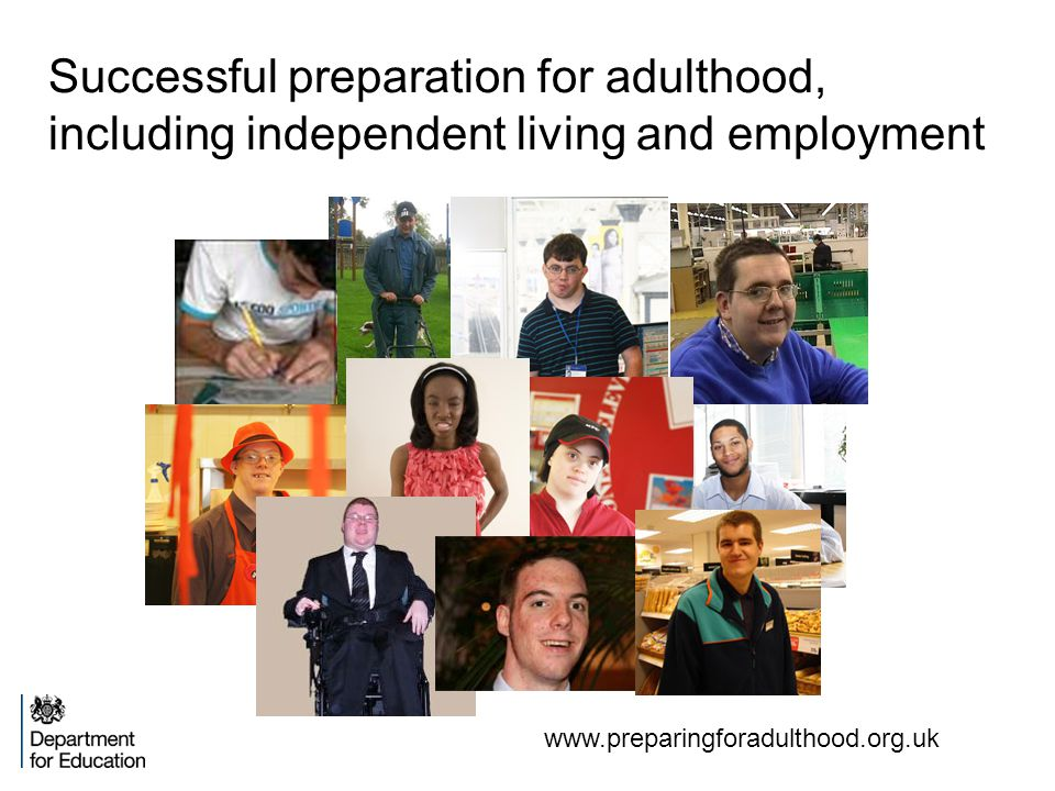 Successful preparation for adulthood, including independent living and employment