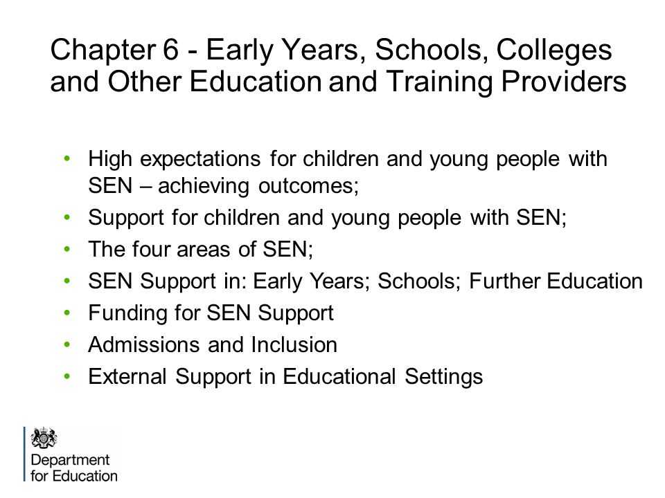 Chapter 6 - Early Years, Schools, Colleges and Other Education and Training Providers