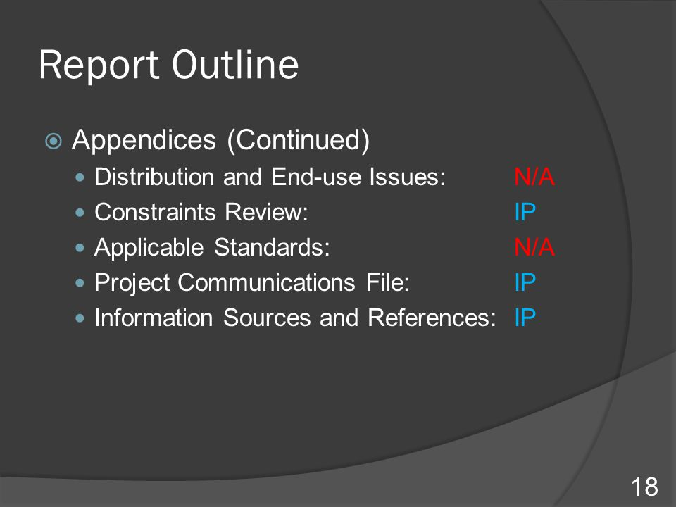 Report Outline Appendices (Continued)