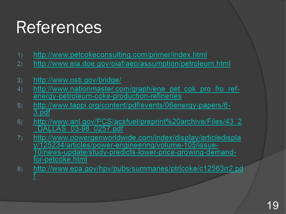 References http://www.petcokeconsulting.com/primer/index.html