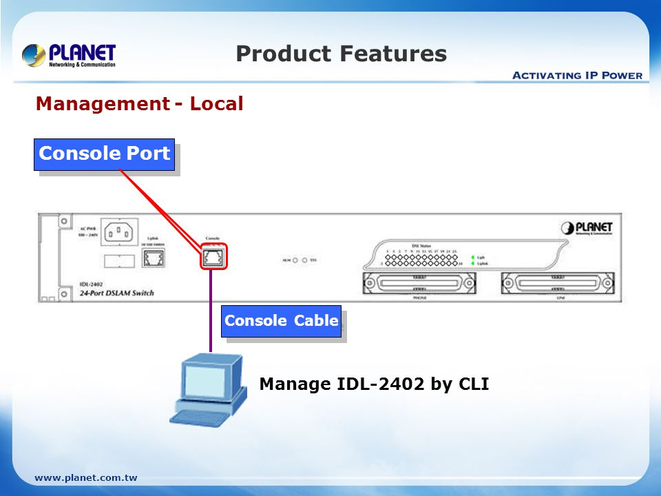 Product Features Management - Local Console Port