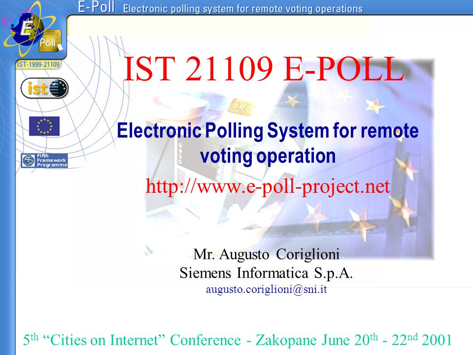 IST 21109 E-POLL Electronic Polling System for remote voting operation