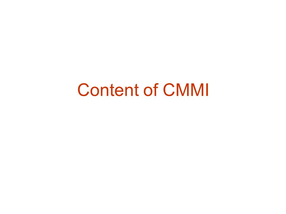 Content of CMMI