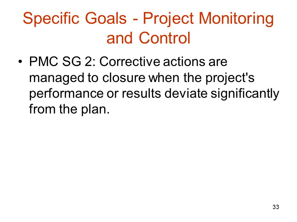Specific Goals - Project Monitoring and Control