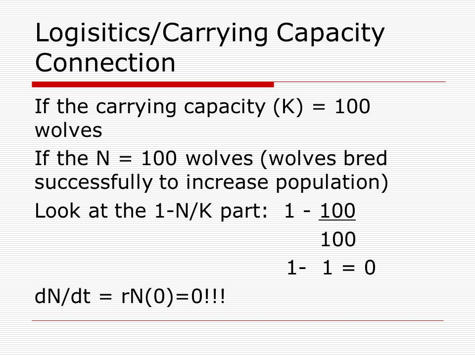 Logisitics/Carrying Capacity Connection