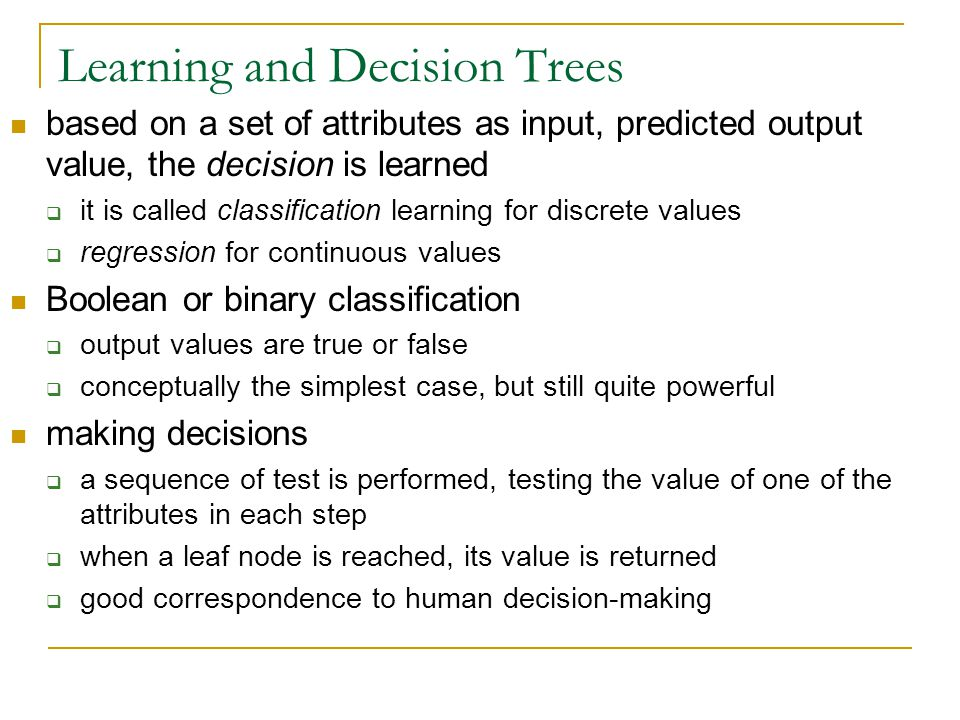 Learning and Decision Trees