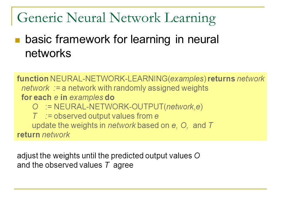Generic Neural Network Learning