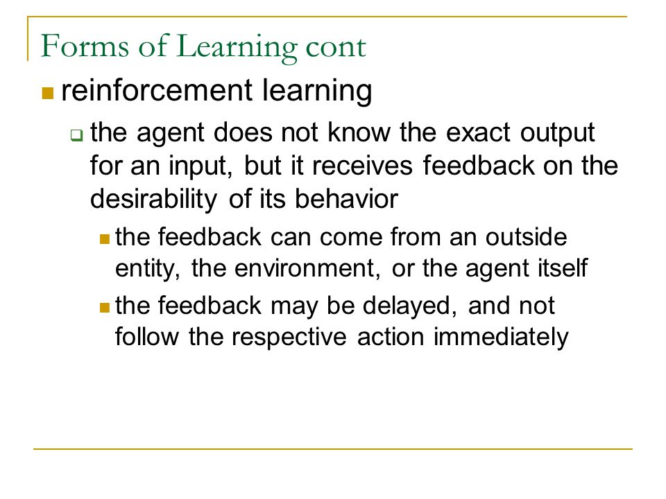 Forms of Learning cont reinforcement learning