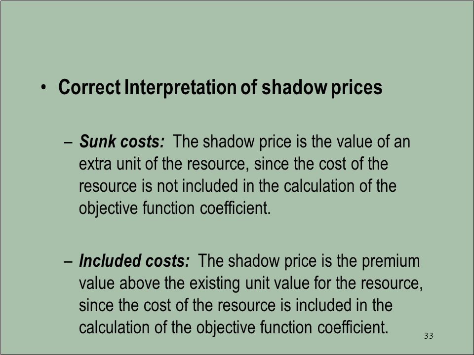 Correct Interpretation of shadow prices