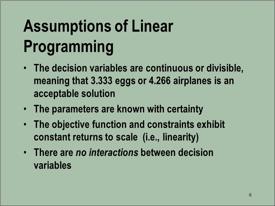 Assumptions of Linear Programming