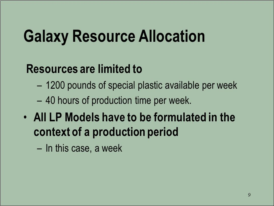 Galaxy Resource Allocation