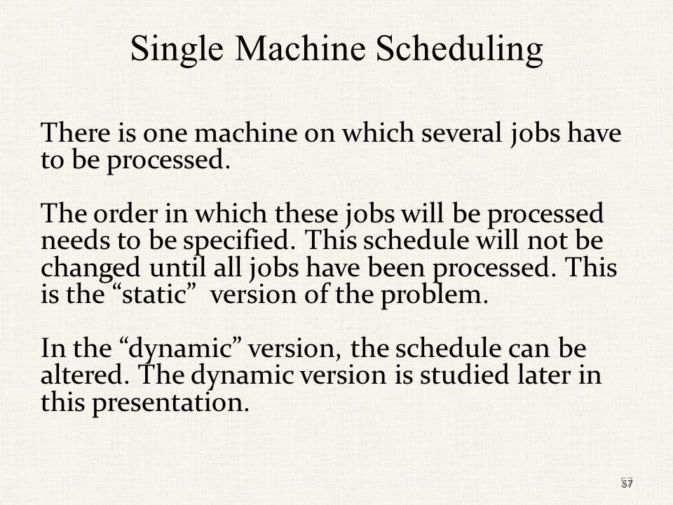 Single Machine Scheduling