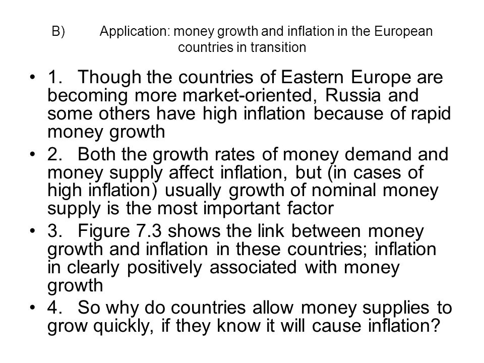 B) Application: money growth and inflation in the European countries in transition