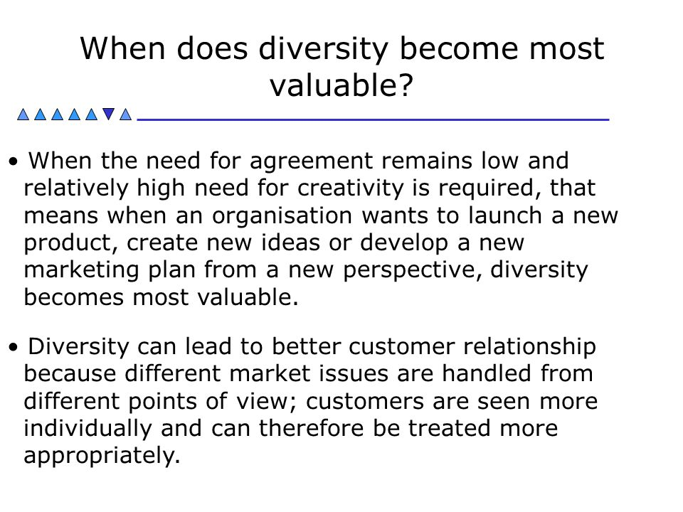 When does diversity become most valuable