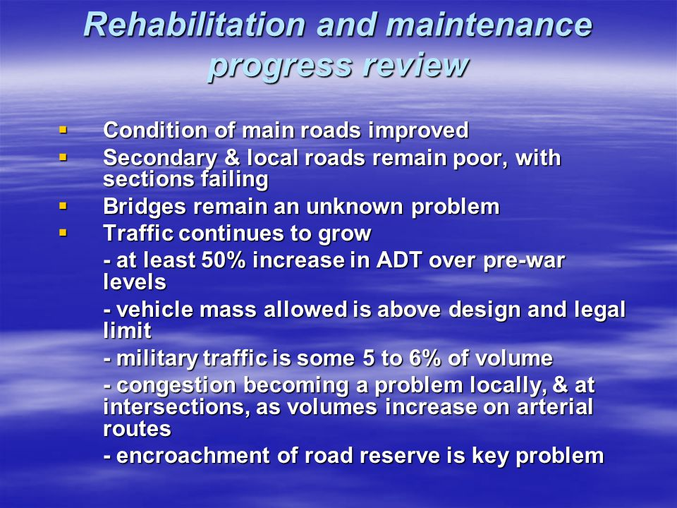 Rehabilitation and maintenance progress review