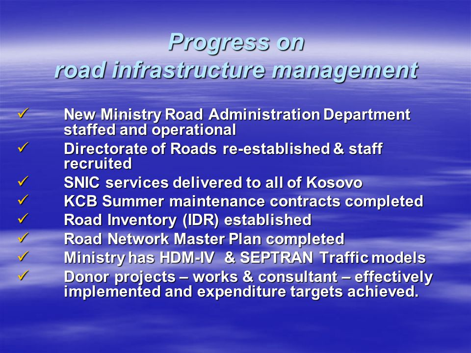 Progress on road infrastructure management