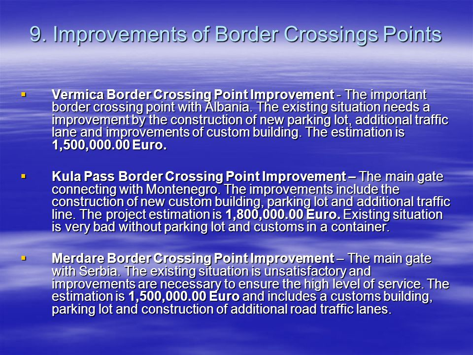 9. Improvements of Border Crossings Points