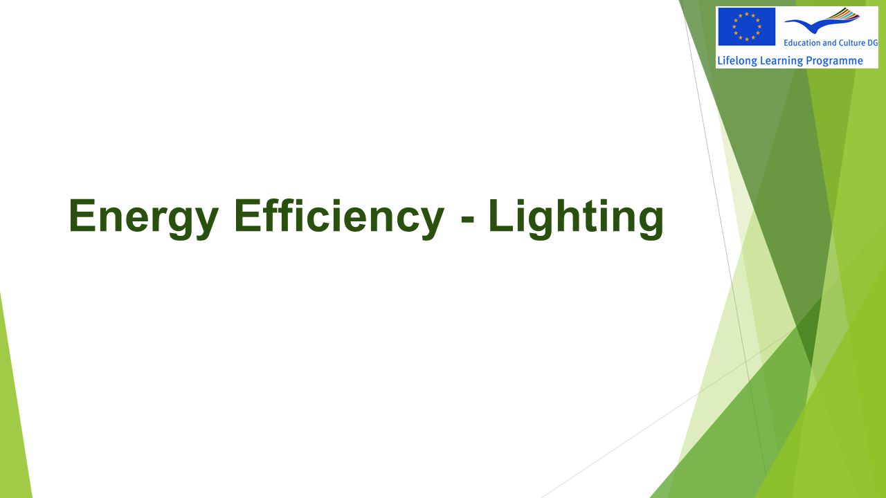Energy Efficiency - Lighting