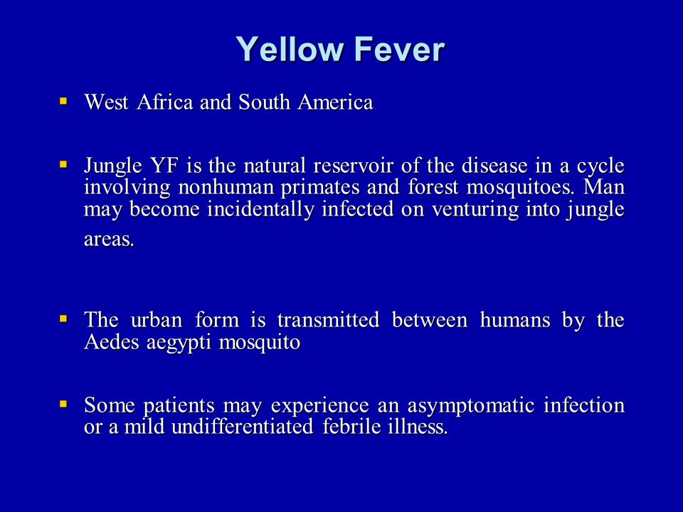 Yellow Fever West Africa and South America