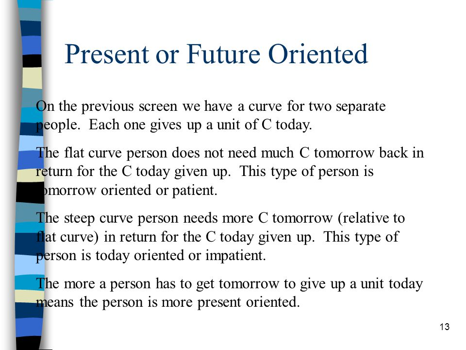 Present or Future Oriented
