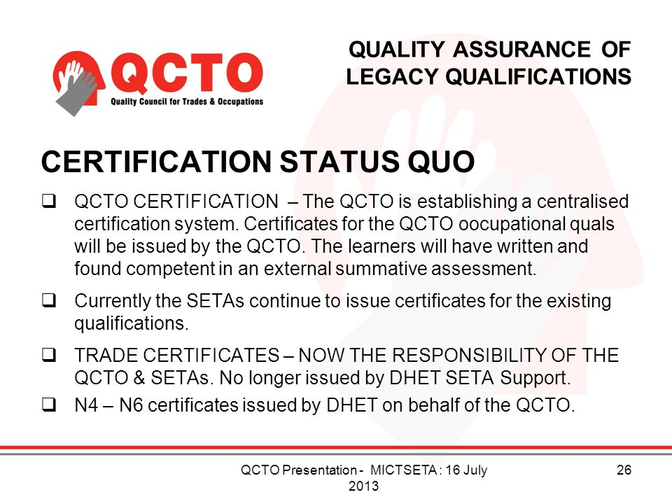 QUALITY ASSURANCE OF LEGACY QUALIFICATIONS