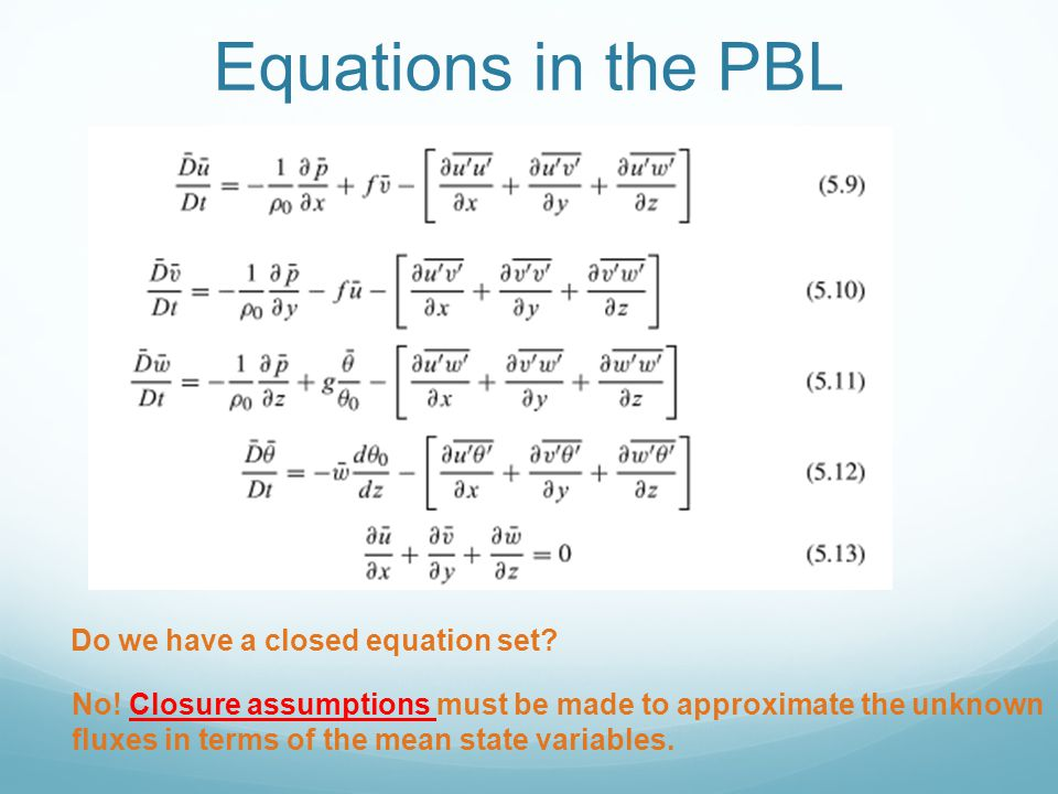 Equations in the PBL Do we have a closed equation set