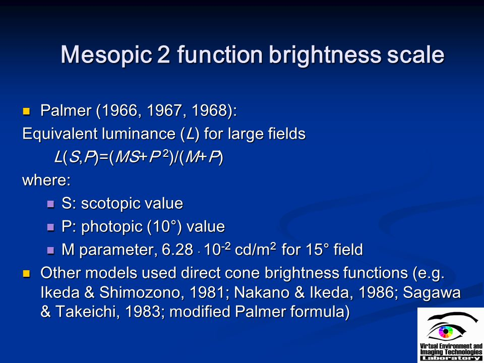 Mesopic 2 function brightness scale