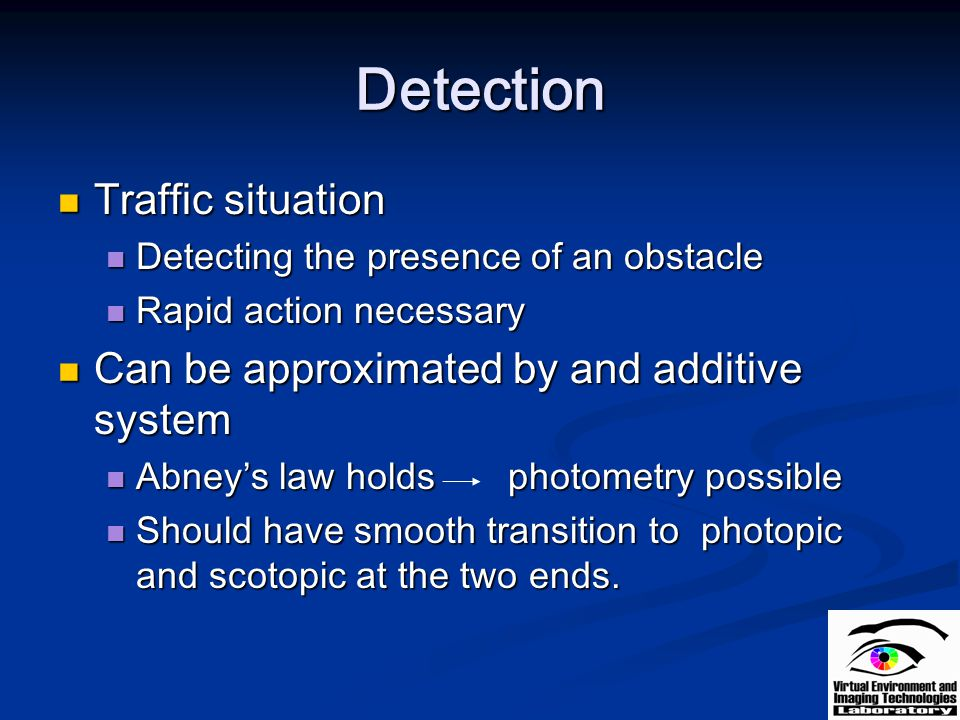 Detection Traffic situation Can be approximated by and additive system