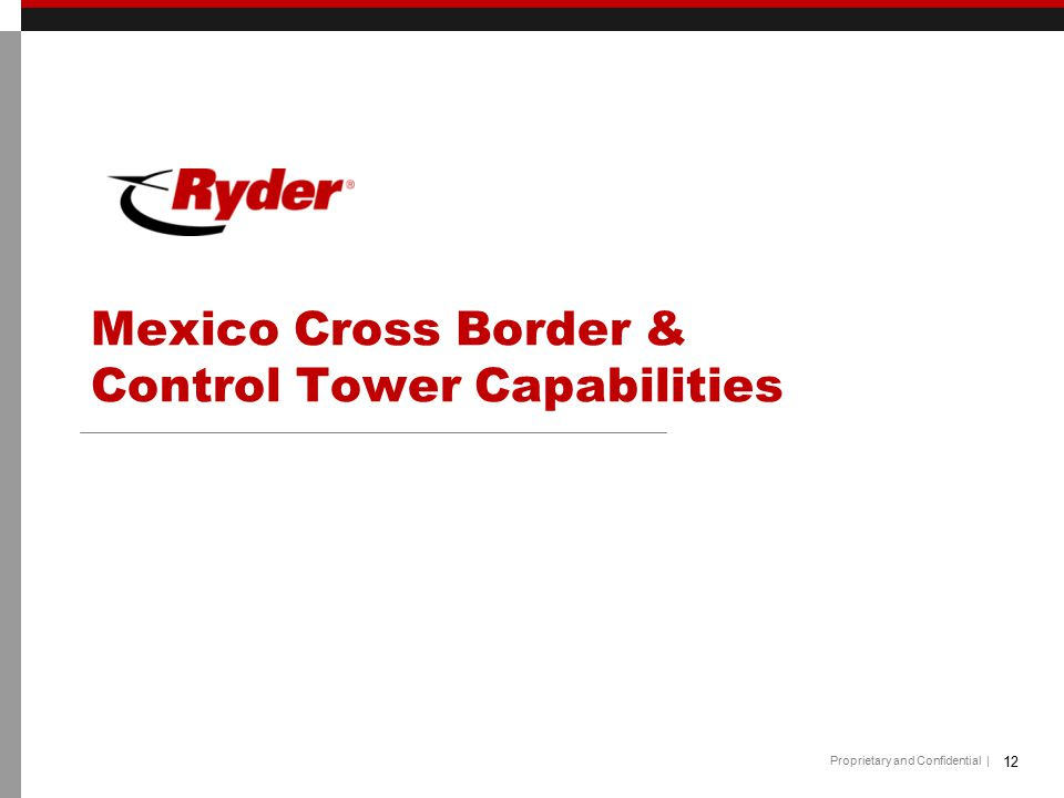 Mexico Cross Border & Control Tower Capabilities