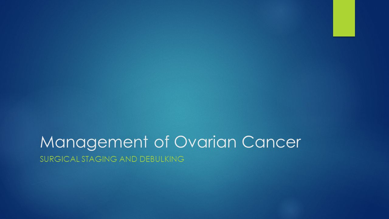 Management of Ovarian Cancer