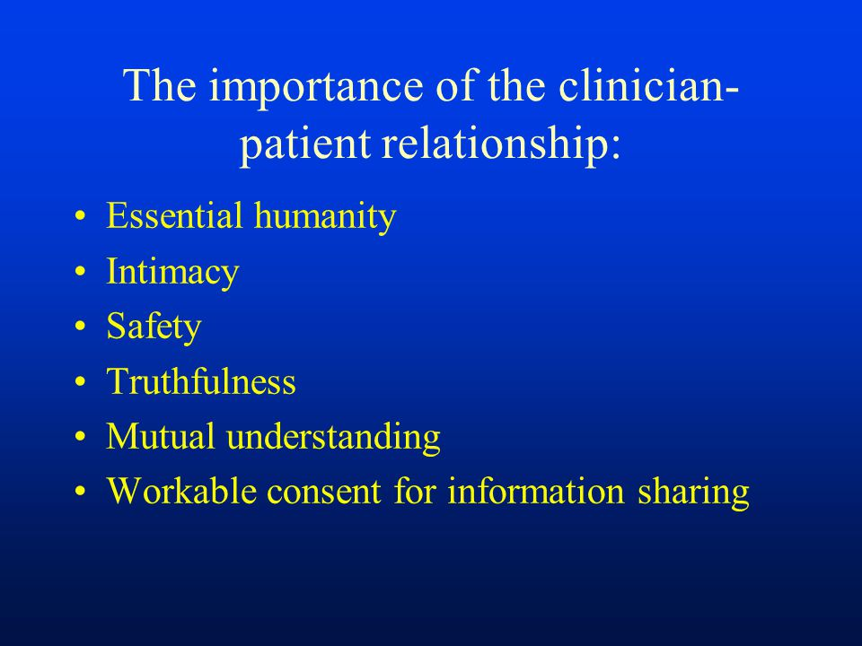 The importance of the clinician-patient relationship: