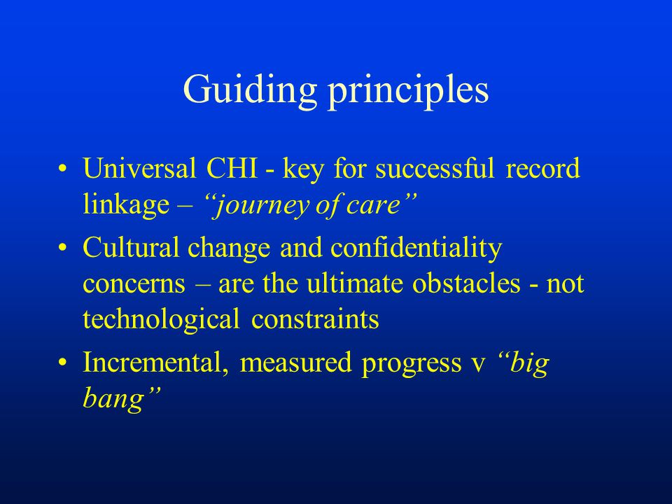 Guiding principles Universal CHI - key for successful record linkage – journey of care