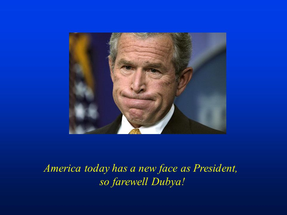 America today has a new face as President,