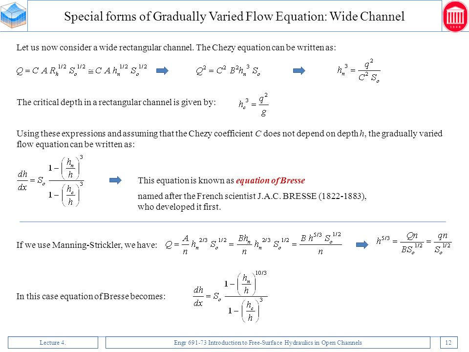 Special forms of Gradually Varied Flow Equation: Wide Channel