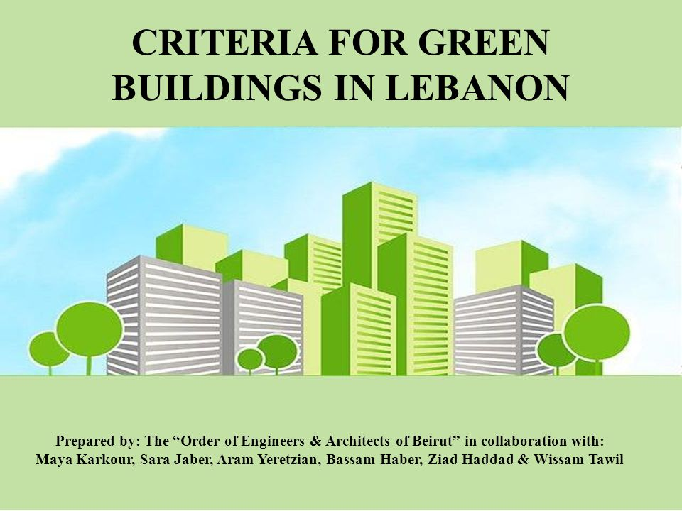 CRITERIA FOR GREEN BUILDINGS IN LEBANON