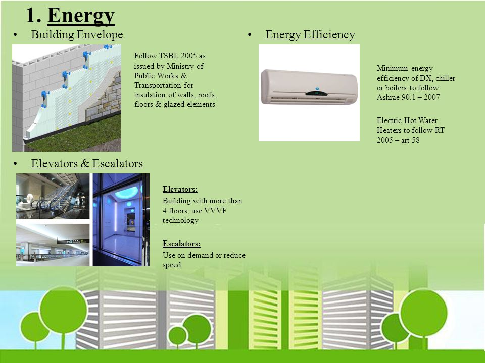 1. Energy Building Envelope Energy Efficiency Elevators & Escalators